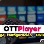 OTTPlayer Descargar Y Listas M3u
