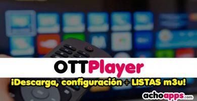 OTTPlayer Descargar Y Listas M3u