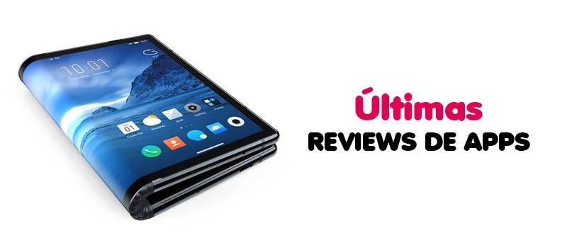 Ultimas Reviews De APPS