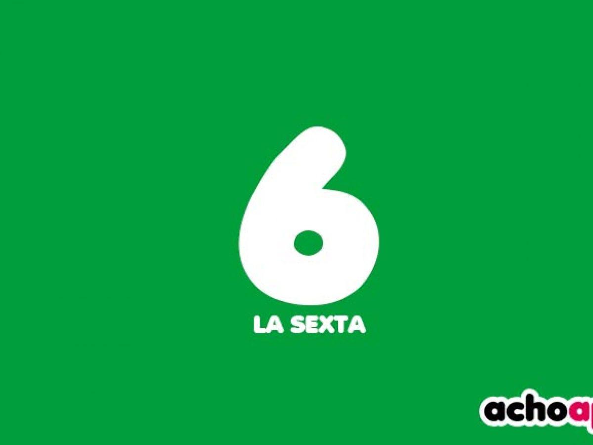 Ver La Sexta Directo Y En Vivo Tv Online Las 24 Horas