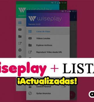 Wiseplay Y Listas Actualizadas