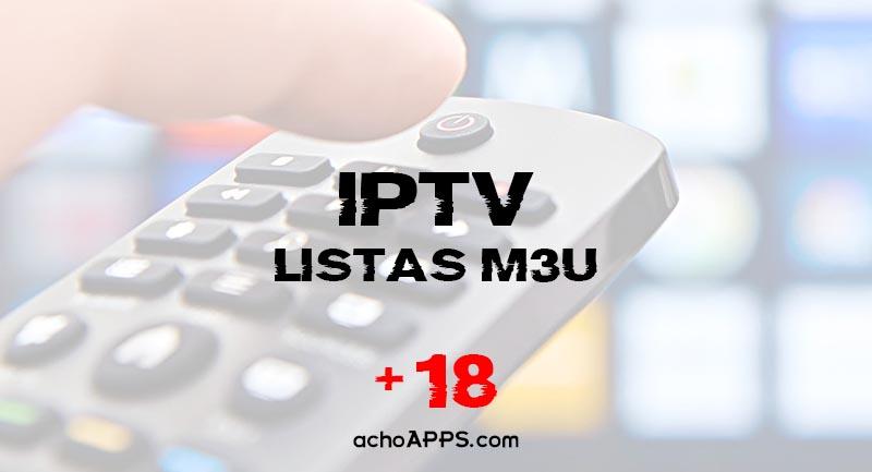 Listas m3u Adultos con canales para iPTV 🥇 Actualizadas