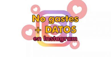 Ahorrar Datos En Instagram De Internet