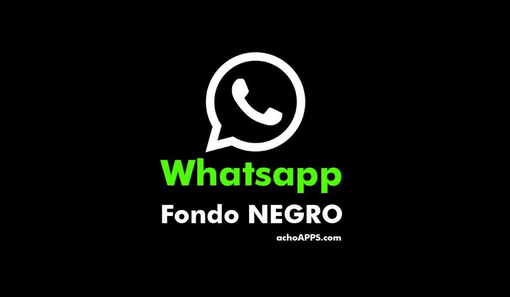 Poner Fondo Negro Whatsapp