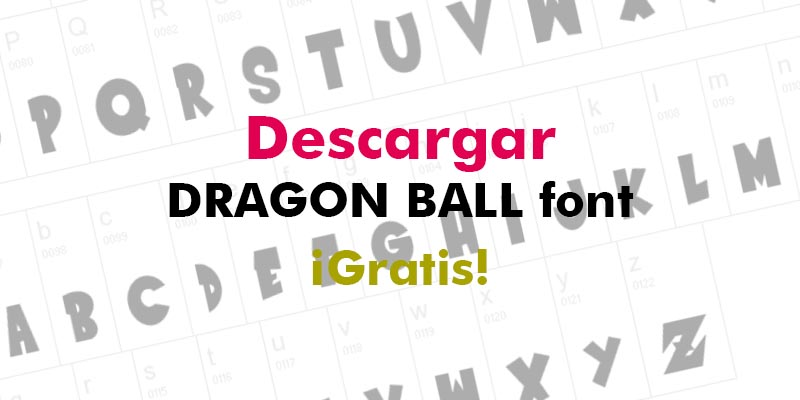 Descargar Dragon Ball Font