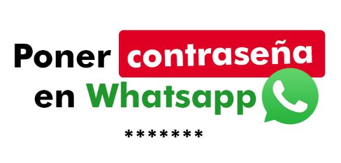 Poner Contraseña En Whatsapp