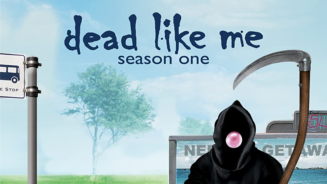 Amazon Prime Series Dead Like Me