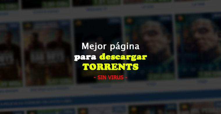 Mejor Pagina Descargas Torrent